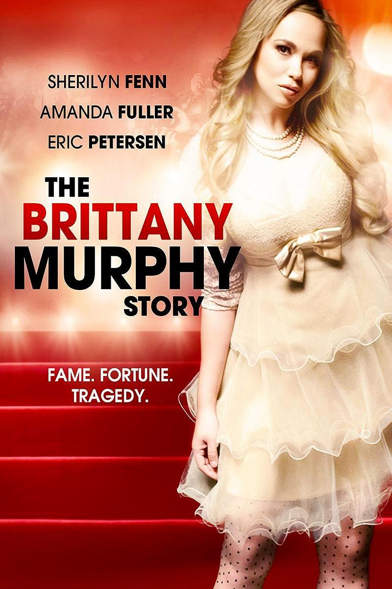 Brittany Murphy – The Brittany Murphy Story (2014)