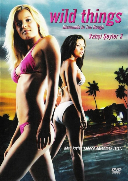Vahşi Şeyler 3 – Wild Things: Diamonds in The Rough (2005)