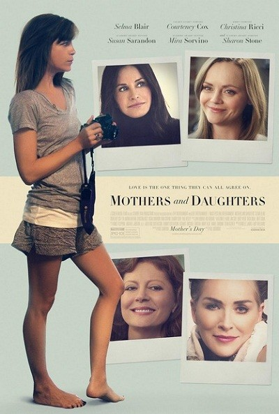 Anneler ve Kızları – Mothers And Daughters (2016)