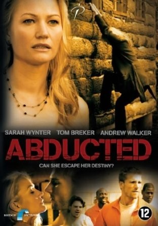 Kaderden Kaçış – Abducted: Fugitive For Love (2007)