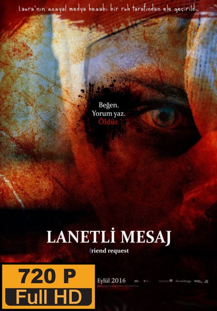 Lanetli Mesaj – Friend Request (2016)