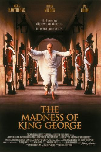 Kral George'un Deliliği – The Madness Of King George (1994)