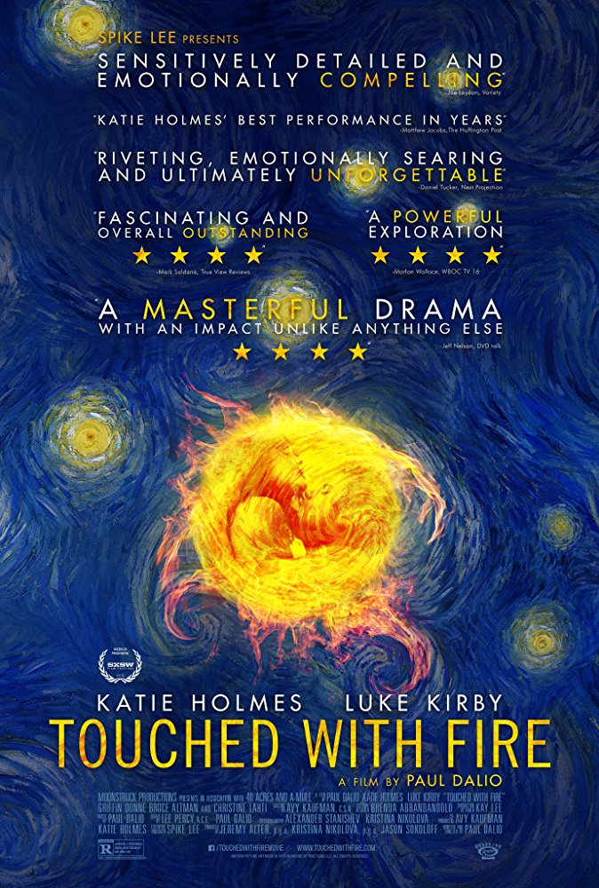 Ateşle Oynayanlar – Touched With Fire (2015)