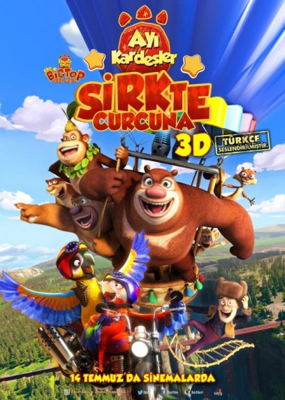Ayı Kardeşler 3: Sirkte Curcuna – Boonie Bears: The Big Top Secret (2016)