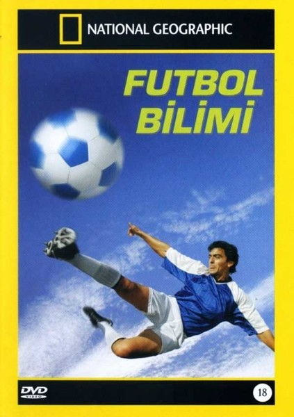 National Geographic – Futbol Bilimi (2007)