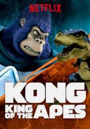Maymunlar Kralı Kong – Kong: King of the Apes (2. Sezon – 2018)