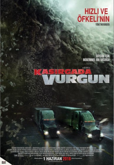 Kasırgada Vurgun – The Hurricane Heist (2018)