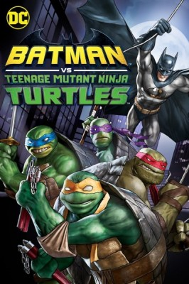 Batman Ninja Kaplumbağalar – Batman Vs. Teenage Mutant Ninja Turtles (2019)