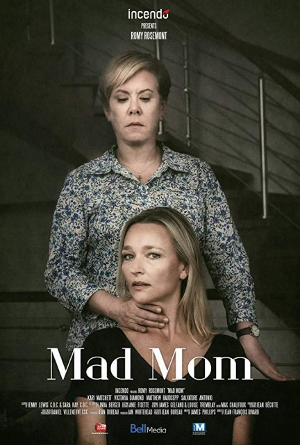 Tehlikeli Anne – Mad Mom –  Anyacsata (2019)