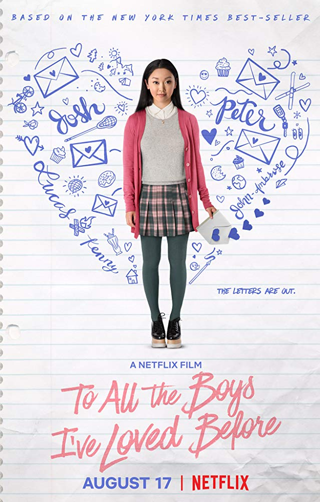 Sevdiğim Tüm Erkeklere – To All the Boys I've Loved Before (2018)