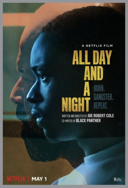 Hergün ve Bir Gece – All Day and a Night (2020)