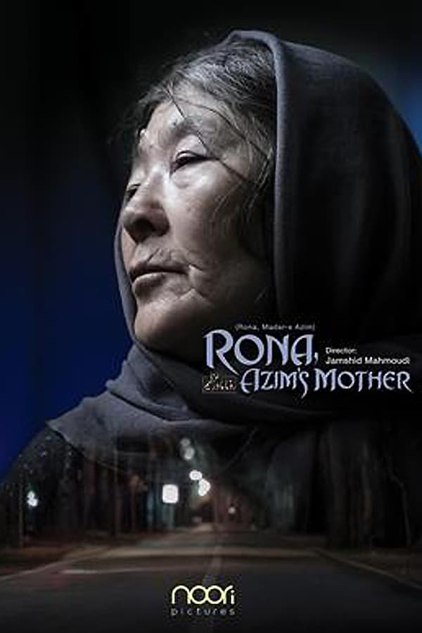 Azim'in Annesi Rona – Rona, Azim's Mother (2018)
