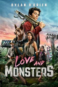 Aşk ve Canavarlar – Love and Monsters (2020)